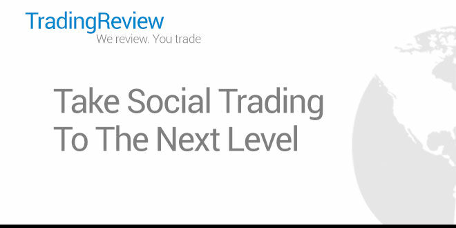 Take Social Trading To The Next Level